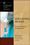 Educating Nurses: A Call for Radical Transformation (Jossey-Bass/Carnegie Foundation for the Advancement of Teaching)