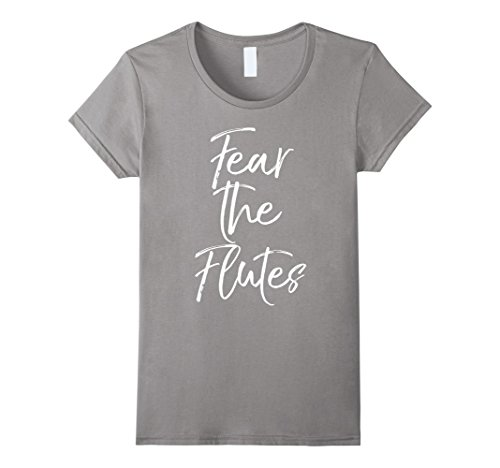 Womens Fear the Flutes Shirt Funny High School Marching Band Tee Medium Slate