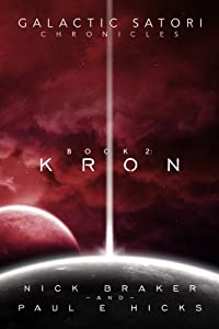 Galactic Satori Chronicles: Kron (Volume 2)