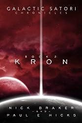Galactic Satori Chronicles: Kron (Volume 2)