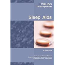 Sleep AIDS (Drugs: The Straight Facts)