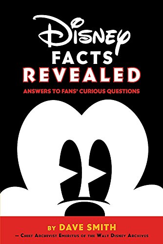 Disney Facts Revealed: Answers to Fans' Curious Questions (Disney Editions Deluxe)