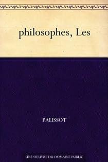 Les Philosophes par Palissot de Montenoy