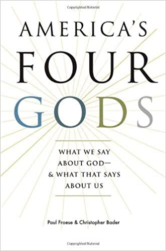 Book America's Four Gods: What We Say about God--and What That Says about Us by Paul Froese (2010-10-07)