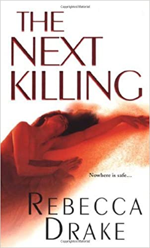 Book The Next Killing by Rebecca Drake (2007-09-01)