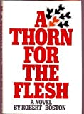 A Thorn for the Flesh, Robert Boston, 0060104066