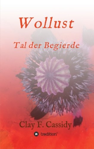 Wollust (German Edition) (Cassidy Clay)