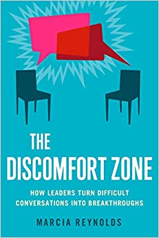 Book The Discomfort Zone: How Leaders Turn Difficult Conversations into Breakthroughs