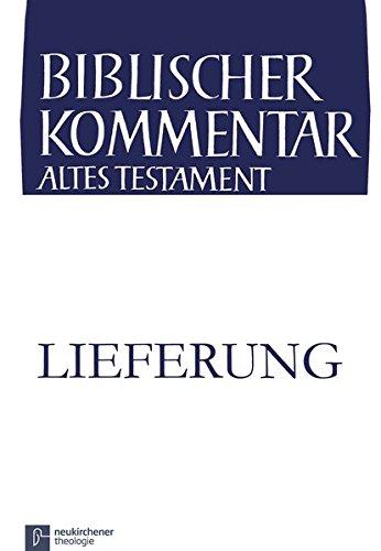 Nehemia (5,14-8,18): 3. Lieferung (Biblischer Kommentar Altes Testament) (German Edition) pdf
