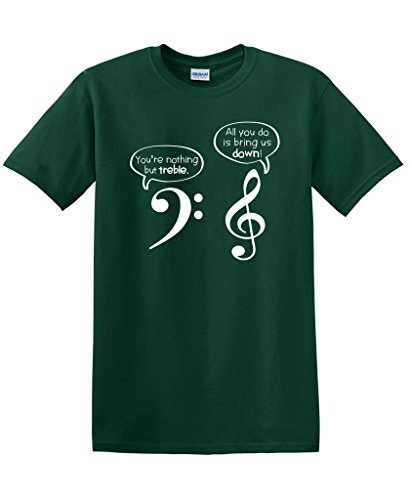 Mens Music T-shirts (You Are Nothing But Treble Funny Music Band Adult Humor Very Funny T Shirt 3XL Forest)