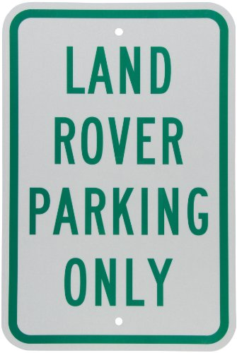 smartsign-3m-engineer-grade-reflective-sign-legend-land-rover-parking-only-18-high-x-12-wide-green-o