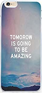 Case For Iphone 6 Dseason, Iphone 6 (4.7) Case New Slim Hard Unique Design Christian Quotes tomorrow is going to be amazing