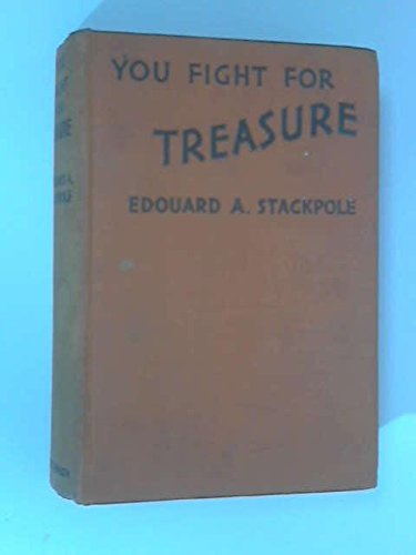You Fight for Treasure
