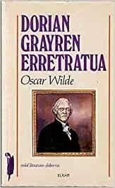 Dorian Gray-ren erretratua: 34 (Literatura): Amazon.es