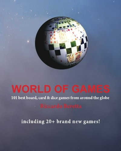 World of Games: 101 best board, card & dice games from around the globe