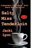 Salty Miss Tenderloin, Jacki Lyon, 1480152943