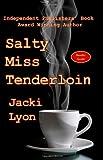 Salty Miss Tenderloin, Jacki Lyon, 1480152943