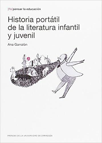 HISTORIA PORTATÍL DE LA LITERATURA INFANTIL Re pensar la ...