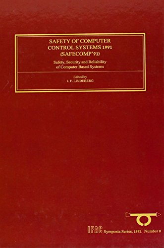 safety-of-computer-control-systems-1991-volume-8-safety-security-and-reliability-of-computer-based-s