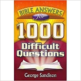 Bible Answers for 1000 Difficult Questions: Amazon co uk