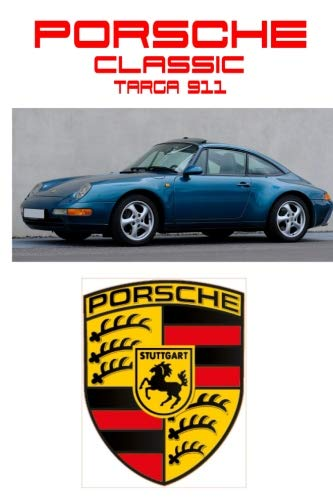 Porsche Classic: Targa 911 - Driving and Enjoying Collectible Cars - Composition Notebook Journal Diary, College Ruled, 150 pages