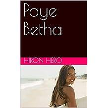 Paye Betha (French Edition)