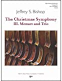 Bishop, J.S. - The Christmas Symphony III. Menuet and Trio by Kjos Music