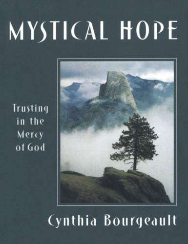 Mystical Hope: Trusting in the Mercy of God (Cloister Books)