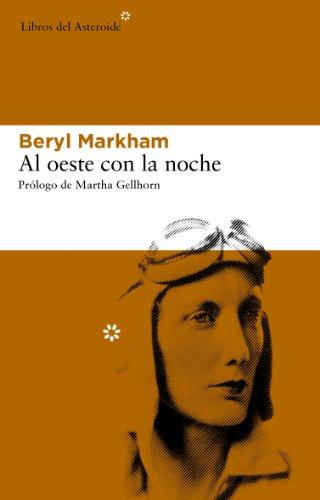 Descargar Libro Al Oeste Con La Noche Beryl Markham