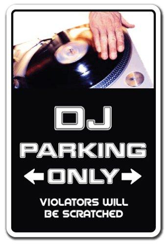 - DJ Sign parking records turn tables mixer disc jockey music dance | Indoor/Outdoor | 12