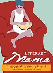 Literary Mama: Reading for the Maternally Inclined