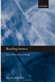 Reading Seneca: Stoic Philosophy at Rome