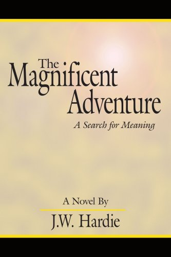 the-magnificent-adventure-a-search-for-meaning