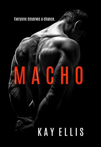 Macho (The Macho Series Book 1)