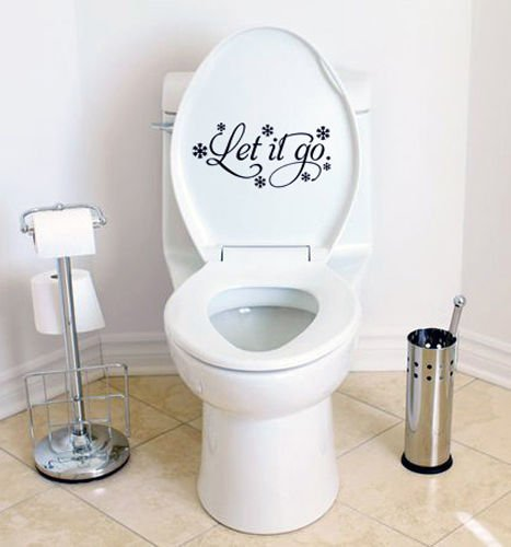 Let It Go Funny Decal Sticker for Bathroom Toilet Tank or Lid Cover