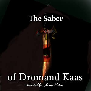 The Saber of Dromand Kaas Audiobook