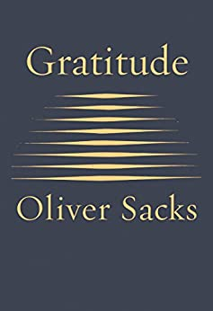Gratitude by [Sacks, Oliver]