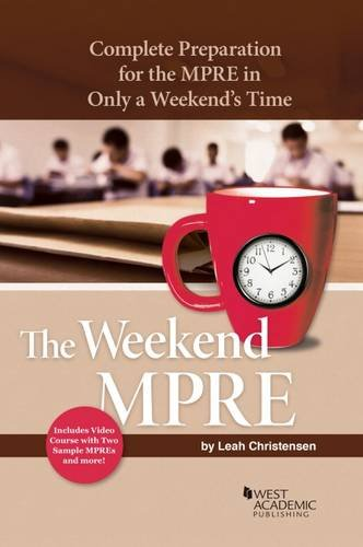 The Weekend MPRE: Complete Preparation for the MPRE in Only A Weekend's Time (Career Guides)