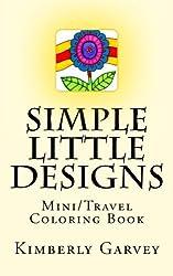 Simple Little Designs: Mini/Travel Coloring Book