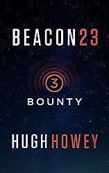 Beacon 23: Part Three: Bounty (Kindle Single)