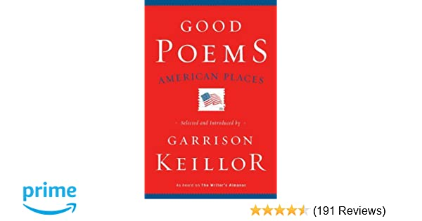 Good Poems, American Places: Garrison Keillor: 9780670022540
