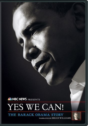 NBC News Presents Yes We Can! The Barack Obama Story by Universal Studios by Universal Studios