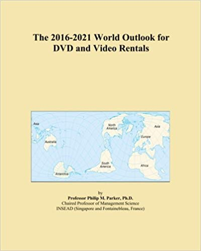 Book The 2016-2021 World Outlook for DVD and Video Rentals