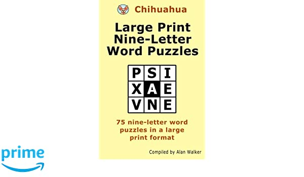 chihuahua large print nine letter word puzzles alan walker 9781519242662 amazoncom books