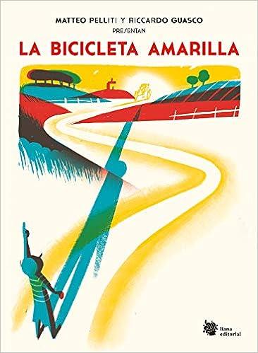 La bicicleta amarilla: Una incursión poética sobre ruedas ...