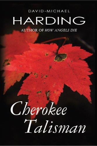Book: Cherokee Talisman by David-Michael Harding