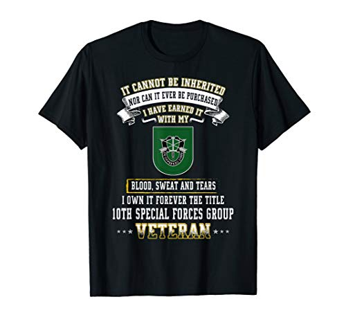 (I Own Forever The Title 10th Special Forces Group Vet Shirt)
