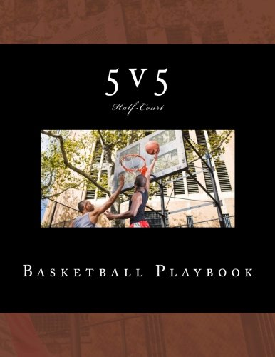 5v5 Basketball Playbook: 50 Half-Court Templates