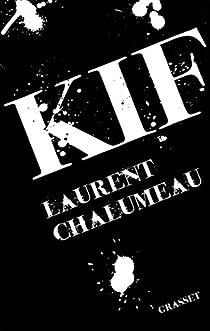 Kif - Laurent Chalumeau