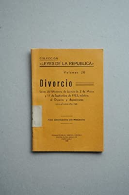 España Ley De Divorcio, 1932 - Divorcio : Leyes Del Ministerio De ...